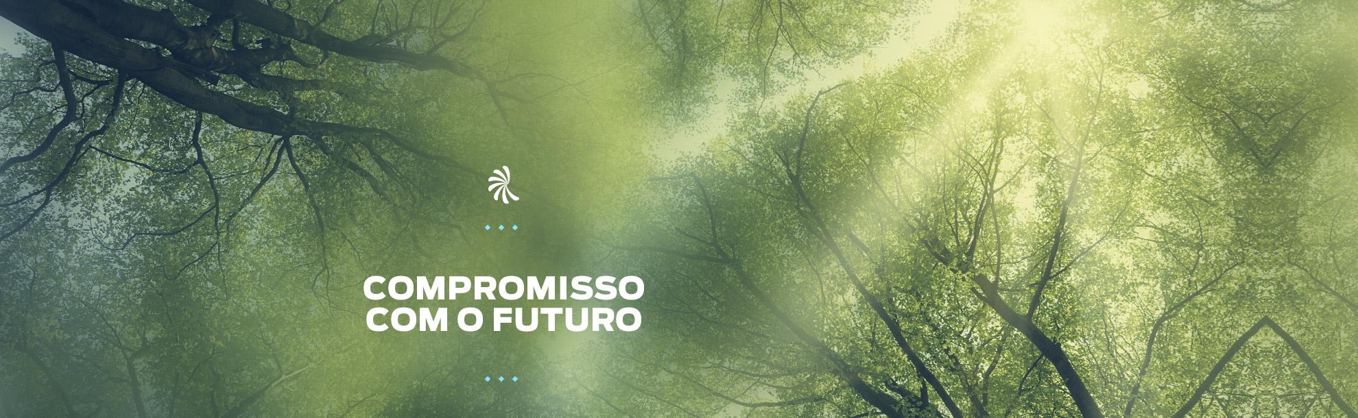 Compromisso com o futuro